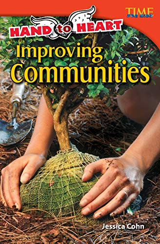 9781433348662: Hand to Heart: Improving Communities (TIME FOR KIDS Nonfiction Readers)