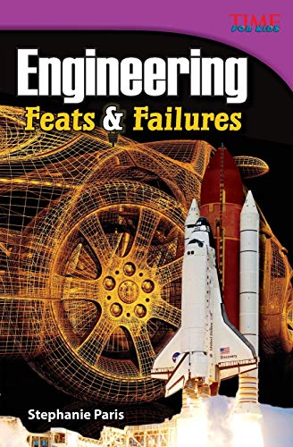 9781433348716: Engineering: Feats and Failures (TIME FOR KIDS® Nonfiction Readers)