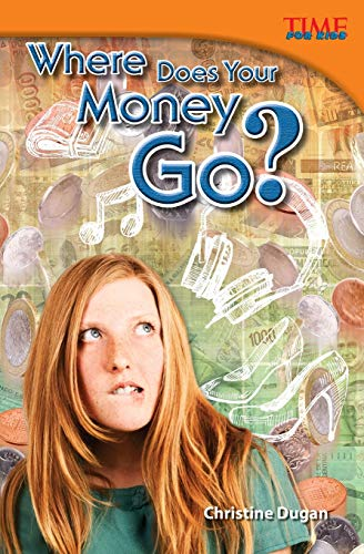 9781433349096: Where Does Your Money Go? (TIME FOR KIDS® Nonfiction Readers)