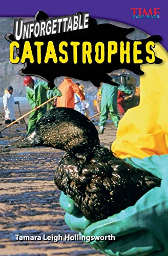 9781433349461: Unforgettable Catastrophes (TIME FOR KIDS® Nonfiction Readers)