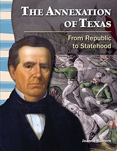 9781433350481: The Annexation of Texas (Social Studies Readers)
