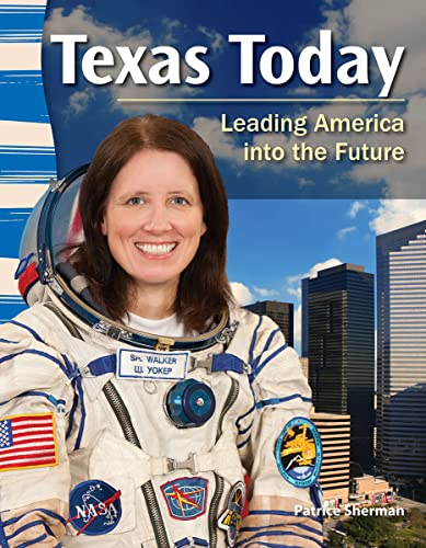 9781433350535: Teacher Created Materials - Primary Source Readers: Texas Today - Leading America into the Future - Grade 4 - Guided Reading Level R (Primary Source Readers: Texas History)