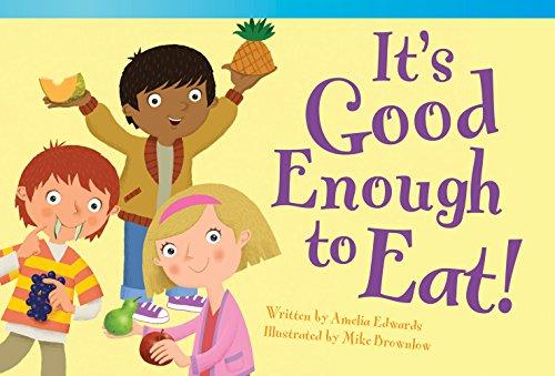 Its Good Enough to Eat! (Read! Explore! Imagine! Fiction Readers: Level 1.8): Amelia Edwards
