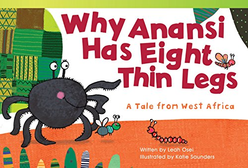 9781433355240: Why Anansi Has Eight Thin Legs: A Tale from West Africa (Fiction Readers)