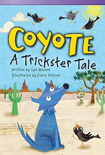 9781433356087: Coyote: A Trickster Tale (Fiction Readers)