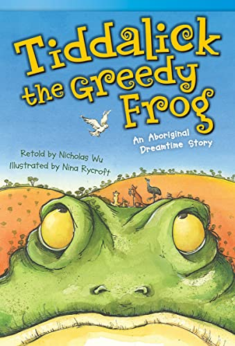 9781433356360: Tiddalick, the Greedy Frog: An Aboriginal Dreamtime Story (Fiction Readers)