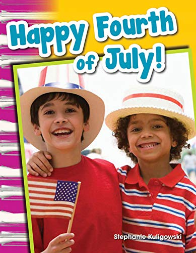 9781433369674: Happy Fourth of July! (Social Studies Readers : Content and Literacy)