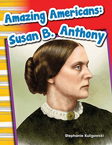 9781433369827: Amazing Americans: Susan B. Anthony (Social Studies Readers : Content and Literacy)