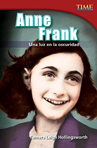 9781433370984: Anne Frank: Una luz en la oscuridad (Anne Frank: A Light in the Dark) (Spanish Version) (TIME FOR KIDS® Nonfiction Readers) (Spanish Edition)
