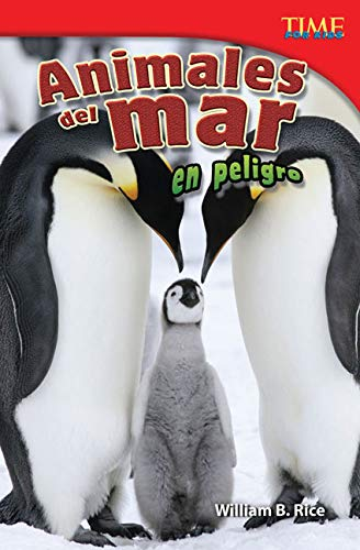 9781433371684: Animales del mar en peligro (Endangered Animals of the Sea) (Spanish Version) (TIME FOR KIDS® Nonfiction Readers) (Spanish Edition)