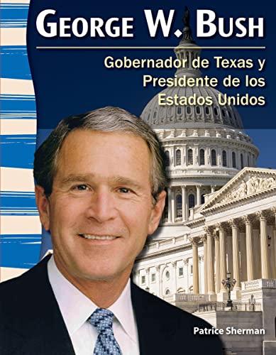 9781433372216: George W. Bush (Spanish Version) (Social Studies Readers) (Spanish Edition)