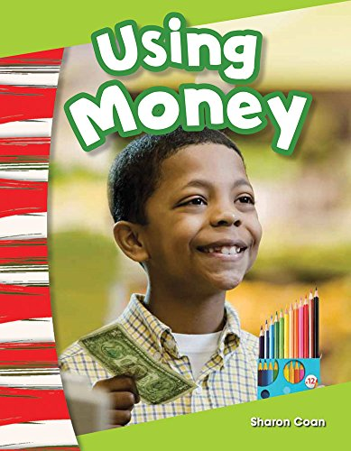 Using Money (Social Studies Readers : Content and Literacy): Sharon Coan
