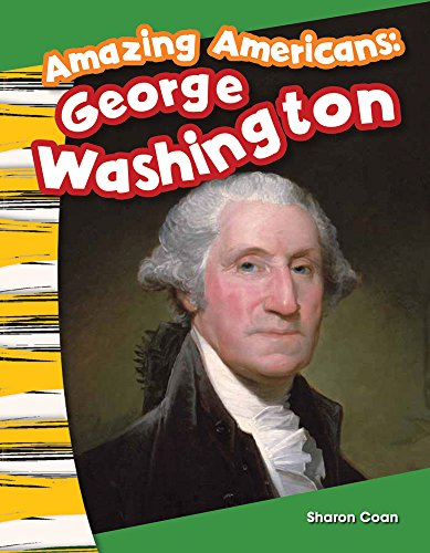 9781433373527: Amazing Americans: George Washington (Social Studies Readers : Content and Literacy)