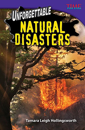 9781433374432: Unforgettable Natural Disasters (library bound) (TIME FOR KIDS® Nonfiction Readers)