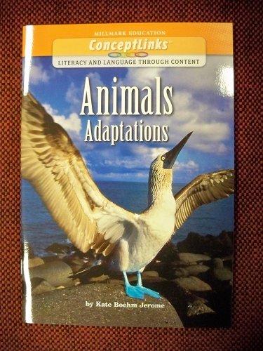 Animals - Adaptations: Kate Boehm Jerome