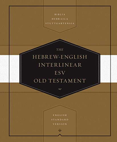 Hebrew-English Interlinear Old Testament-ESV (Hardcover)