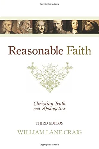 9781433501159: Reasonable Faith: Christian Truth and Apologetics
