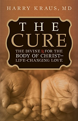 9781433501913: The Cure: The Divine Rx for the Body of Christ--Life-Changing Love
