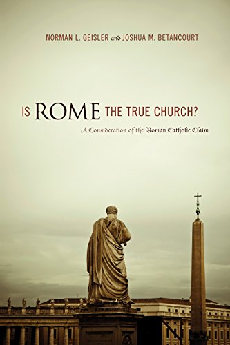 9781433502316: Is Rome the True Church?: A Consideration of the Roman Catholic Claim