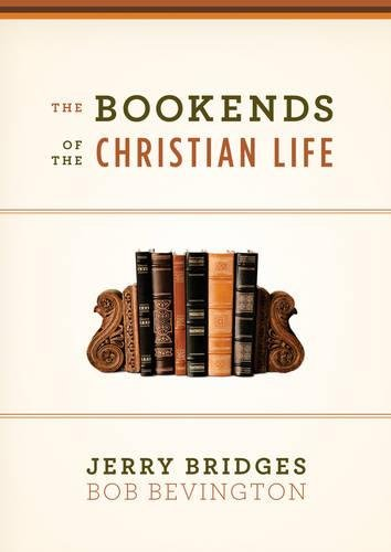 9781433503191: The Bookends of the Christian Life