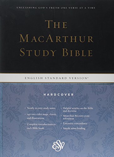 The Macarthur Study Bible: English Standard Version: MacArthur, John (Editor)