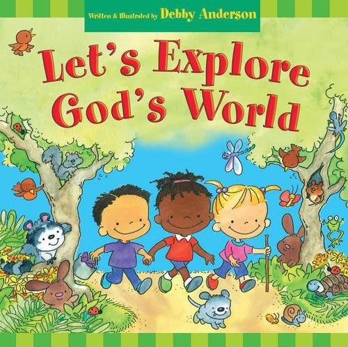 Let s Explore God s World (Hardback): Debby Anderson