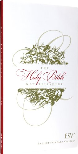 The Holy Bible: New Testament, Engl: Crossway Bibles [Creator]