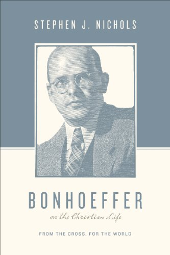 9781433511882: Bonhoeffer on the Christian Life: From the Cross, for the World (Theologians on the Christian Life)