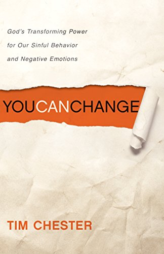 9781433512315: You Can Change: God's Transforming Power for Our Sinful Behavior and Negative Emotions