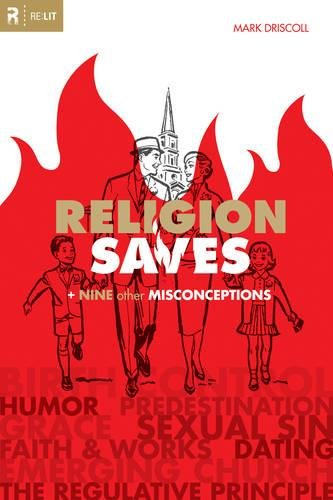 9781433512797: Religion Saves: And Nine Other Misconceptions (Re:Lit:Vintage Jesus)