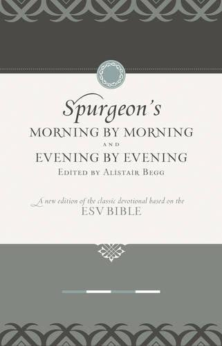 Morning by Morning and Evening by Evening (Set): A New Edition of the Classic Devotional Based on ...