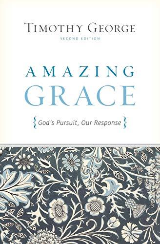 9781433515484: Amazing Grace (Second Edition): God's Pursuit, Our Response