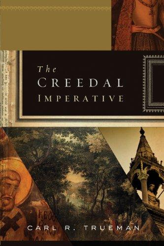 9781433521904: The Creedal Imperative