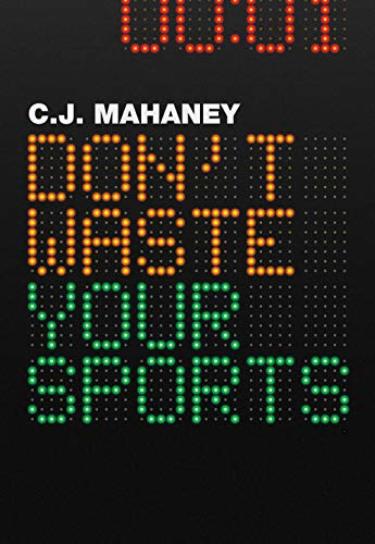 9781433522475: Don't Waste Your Sports