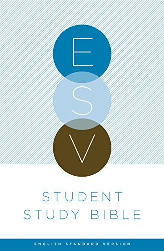 ESV Student Study Bible: ESV Bibles by Crossway
