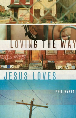 Loving the Way Jesus Loves (1433524791) by Ryken, Philip Graham