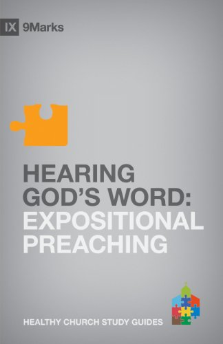 9781433525285: Hearing God's Word: Expositional Preaching (9Marks Healthy Church Study Guides)