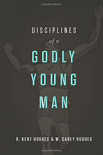 9781433526022: Disciplines of a Godly Young Man