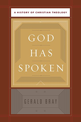 9781433526947: God Has Spoken: A History of Christian Theology