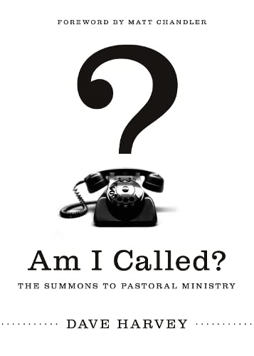 Am I Called?: The Summons to Pastoral Ministry (Paperback) 9781433527487 Many men have the skills to lead a church, but only some are called. Dave Harvey helps men considering pastoral ministry to see God's ac