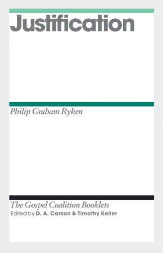 9781433528002: Justification (Gospel Coalition Booklets)