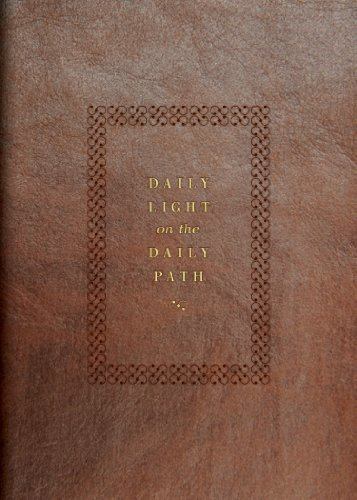 9781433529986: Daily Light on the Daily Path (From the Holy Bible, English Standard Version): The Classic Devotional Book For Every Morning and Evening in the Very Words of Scripture