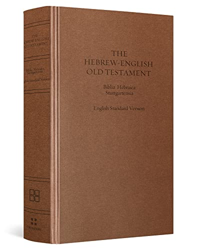 ESV Hebrew-English Old Testament: Biblia Hebraica Stuttgartensia (BHS) and English Standard Version...