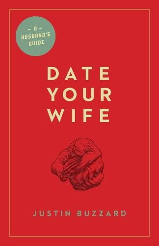 9781433531354: Date Your Wife