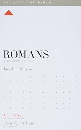 9781433534416: Romans: A 12-Week Study (Knowing the Bible)