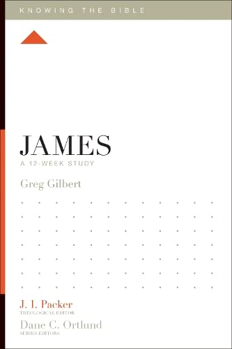9781433534799: James: A 12-Week Study (Knowing the Bible)