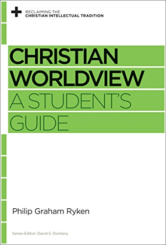 9781433535420: Christian Worldview: A Student's Guide