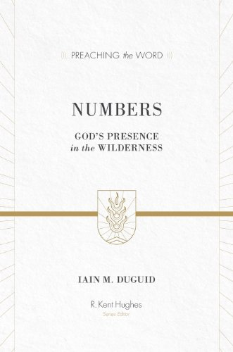 9781433535482: Numbers (Redesign): God's Presence in the Wilderness (Preaching the Word)