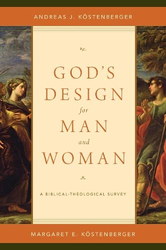 9781433536991: God's Design for Man and Woman: A Biblical-theological Survey