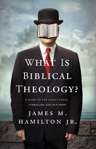 9781433537714: What Is Biblical Theology?: A Guide to the Bible's Story, Symbolism, and Patterns
